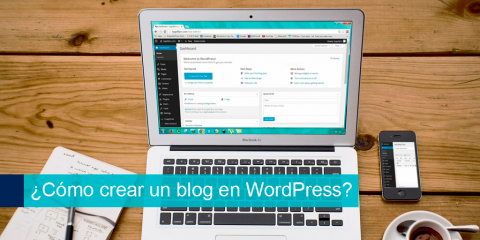 Cómo crear un blog en WordPress