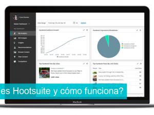 ¿Qué es Hootsuite y cómo funciona?