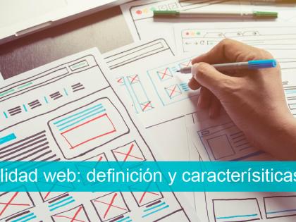 Usabilidad web: definición y características
