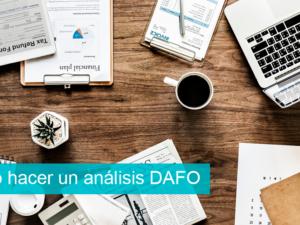 Cómo hacer un análisis DAFO