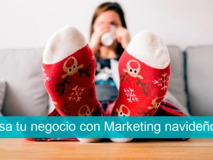 Impulsa tu negocio con el Marketing navideño