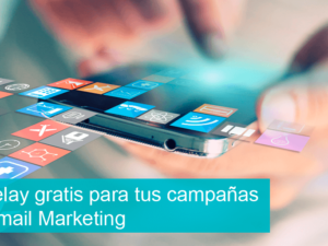 Mailrelay gratis para tus campañas de Email Marketing