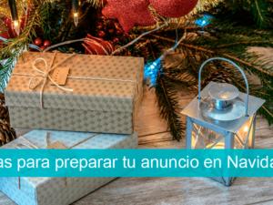 3 ideas para preparar tu anuncio en Navidad