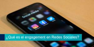 ¿Qué es el engagement en Redes Sociales?