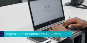 Mejora tu posicionamiento SEO web