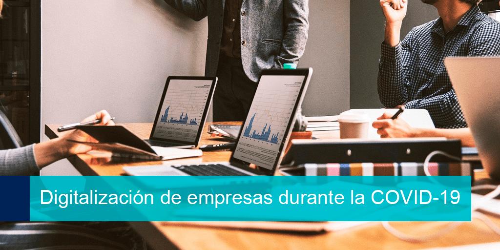 digitalizacion de empresas durante la covid19