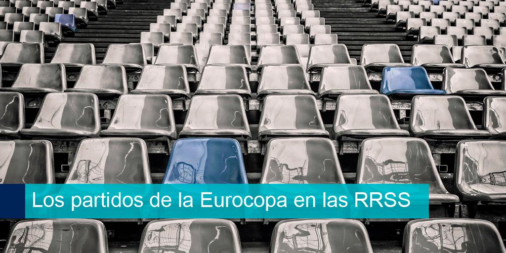 los partidos de la Eurocopa en las Redes sociales